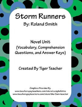 Storm Runners by Roland Smith - Novel Unit