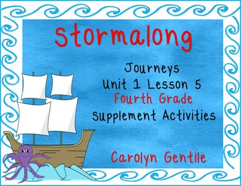 Stormalong Journeys Unit 1 Lesson 5 Fourth Grade Supplemen