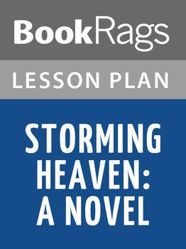 Storming Heaven: A Novel Lesson Plans