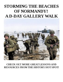 Storming the Beaches of Normandy! A D-Day Gallery Walk