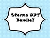 Storms PPT Bundle