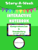 Story-A-Week Interactive Notebook for Comprehension and Vo