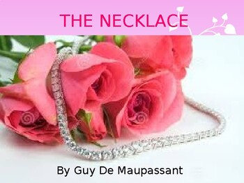 Story Analysis - The Necklace