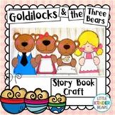 Fairy Tales Story Book Craft: Goldilocks and the Three Bears