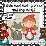 Fairy Tales Story Book Craft: Little Red Riding Hood and the Wolf