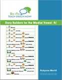Story Builders for the Medial /R/ Sound: Articulation and Language Workbook