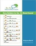 Story Builders for the /R/-Blend Sound: Articulation and Language Workbook