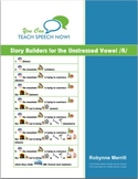 Story Builders for the Unstressed /R/ Sound: Articulation and Language Workbook