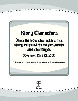 Story Characters (Common Core RL.2.3)