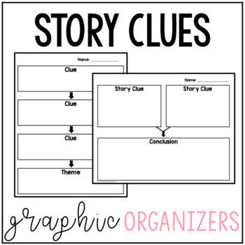 Story Clues Graphic Organizer