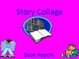 Story Collage Book Report