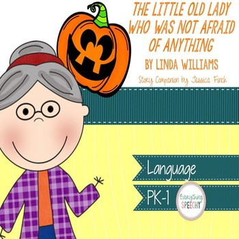Story Companion: The Little Old Lady Who Was Not Afraid of Anything