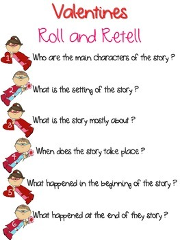 Story Comprehension Roll and Retell Valentine Super Hero Theme