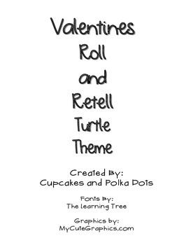 Story Comprehension Roll and Retell Valentine Turtle Theme