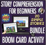 Story Comprehension for Beginners BOOM Card Activity BUNDL
