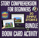 Story Comprehension for Beginners BOOM Card Activity BUNDL