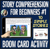 Story Comprehension for Beginners Boom Card Activity #1:
