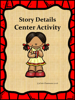 Story Details Sorting Center Activity