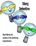 Story Detective: Practice with Monitoring Comprehension
