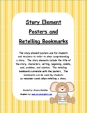 Story Element Posters and Retelling Bookmarks