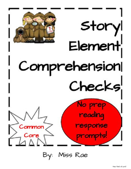 Story Element Reading Comprehension Checks
