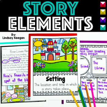 Story Elements - Anchor Charts, Songs, Mini-Reader, Short Stories and More!