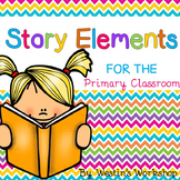 Story Elements - Activities for the Primary Classroom