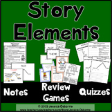 Story Elements Basics: Notes, Games, Quizzes