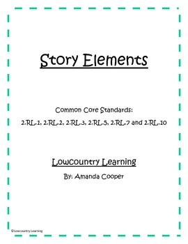 Story Elements Bundle Pack - CCS 2.RL.1, 2.RL.2, 2.RL.3, 2.RL.5, 2.RL.7, 2.RL.10