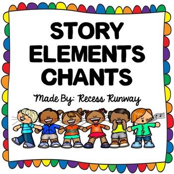 Story Elements Chants