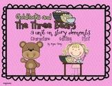 Story Elements:  Characters Setting Plot (Goldilocks and the Three Bears)