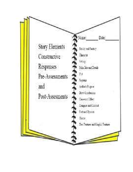 Assessments Story Elements Constructive Responses