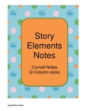 Story Elements Cornell Notes