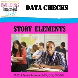 Story Elements Data Check Middle School