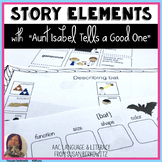 Story Elements Language and Differentiated Learning Aunt Isabel Tells a Good One