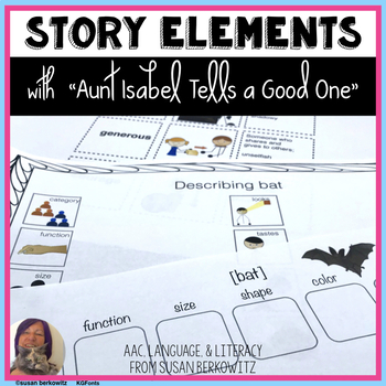 Story Elements Language & Differentiated Learning Aunt Isa