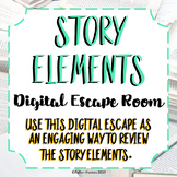 Story Elements Digital Escape Room - High Interest - Engag