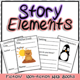Story Elements Two Fiction Non-Fiction Mini books