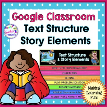 GOOGLE CLASSROOM READING Story Elements Paperless Flip Book & Quiz