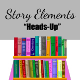 """Story Elements Game - """"heads up"""""""
