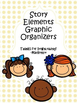 Story Elements Graphic Organizers FREEBIE!!!