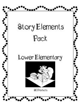 Story Elements Lower Elementary Pack