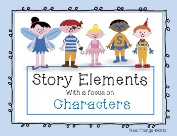 Story Elements With a Focus on Characters
