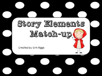 Story Elements Match-Up