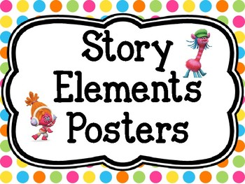 Story Elements Posters (Trolls Inspired)