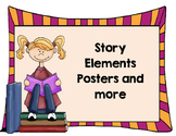 Story Elements Posters and More