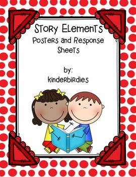 Story Elements Posters and Response Sheets