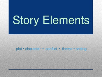 Story Elements Power Point