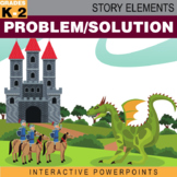 Story Elements: Problem/Solution–Interactive PowerPoint and Worksheet