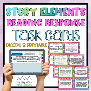 Story Elements Reading Response Task Cards { Critical Thinking for ANY book }